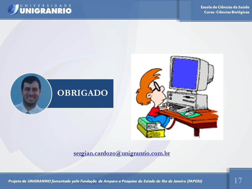 OBRIGADO sergian.cardozo@unigranrio.com.br