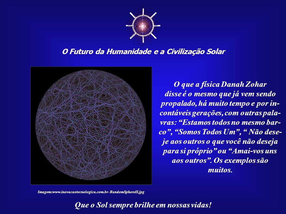 ☼ O que a física Danah Zohar