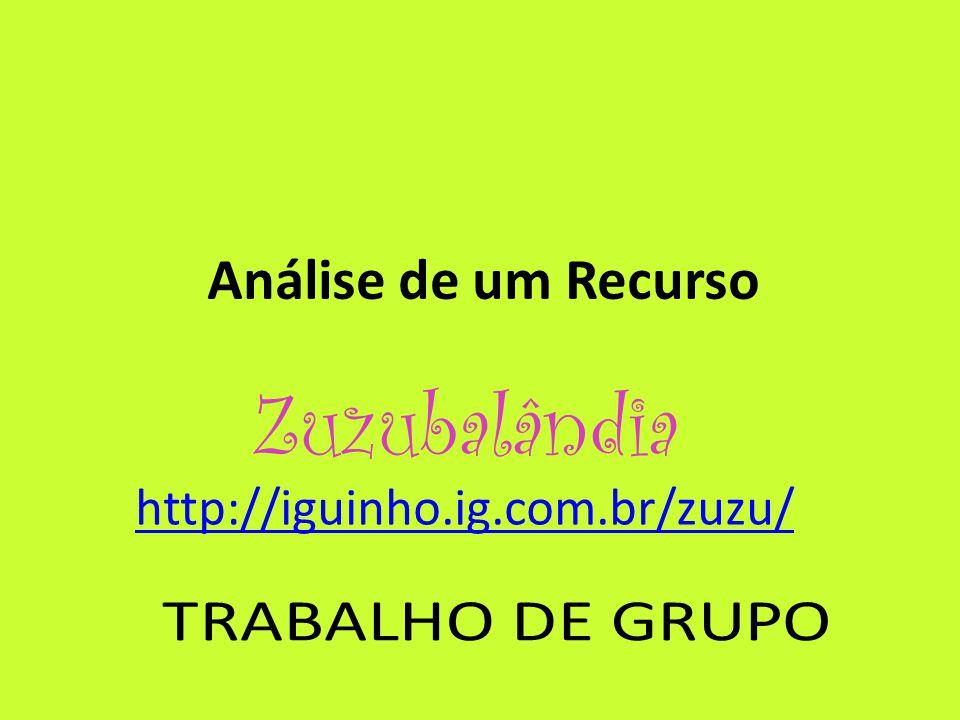 Zuzubalândia http://iguinho.ig.com.br/zuzu/