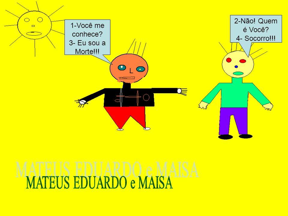 MATEUS EDUARDO e MAISA 2-Não! Quem é Você 1-Você me conhece