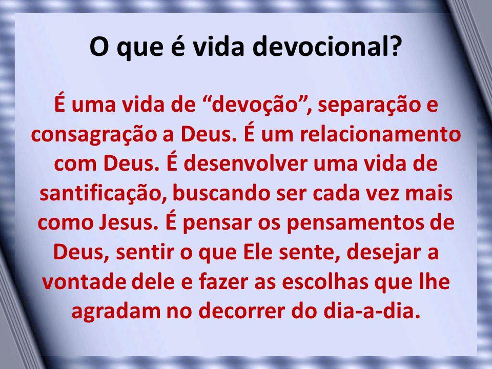 O que é vida devocional