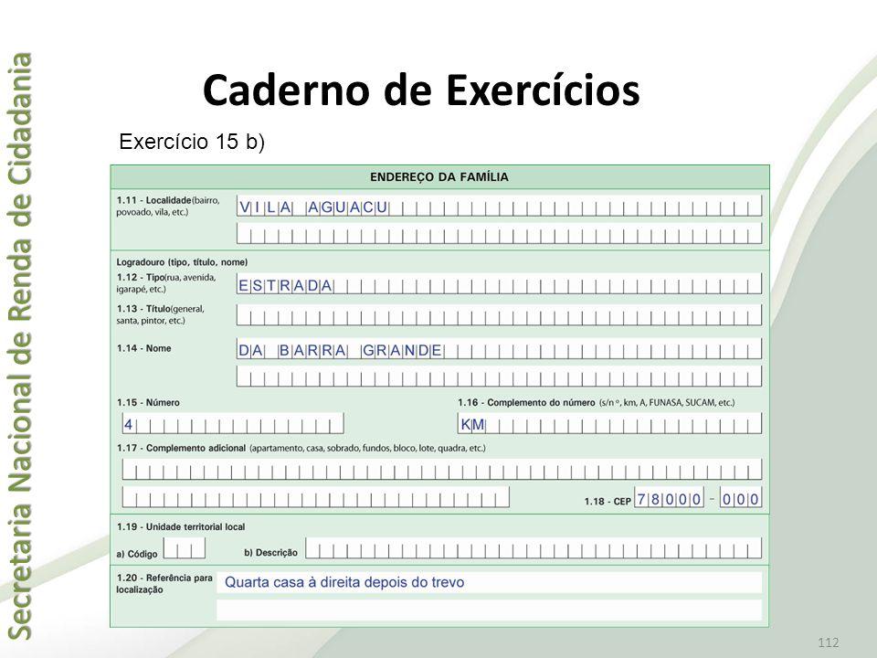 Caderno de Exercícios Exercício 15 b)