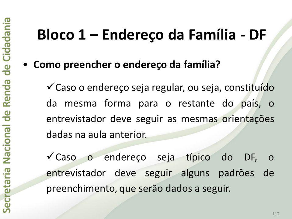 Bloco 1 – Endereço da Família - DF