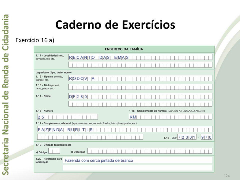 Caderno de Exercícios Exercício 16 a)