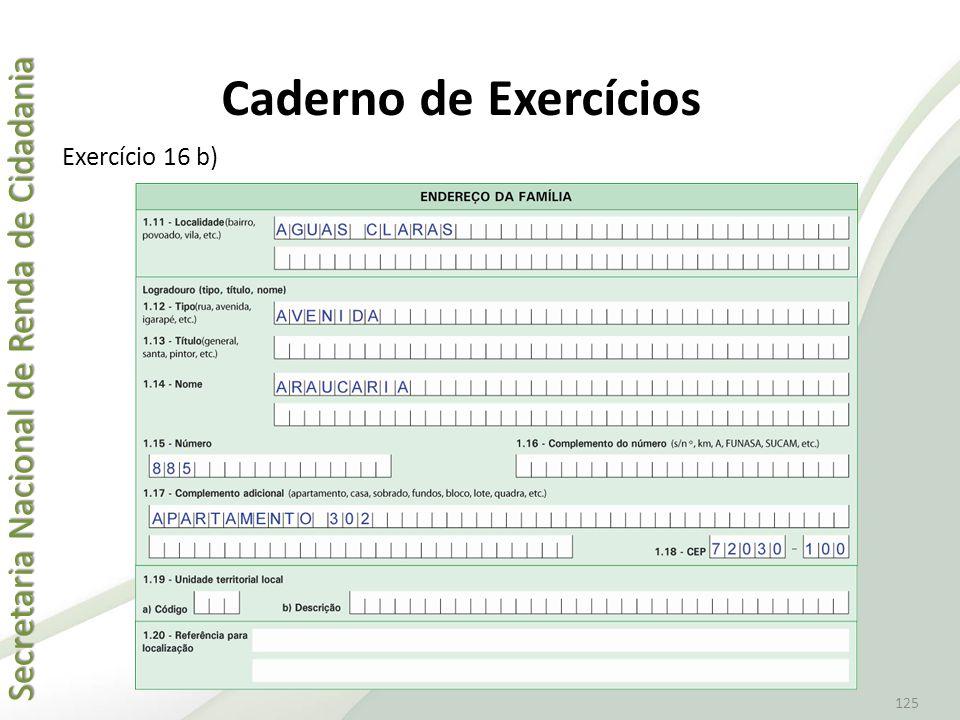 Caderno de Exercícios Exercício 16 b)