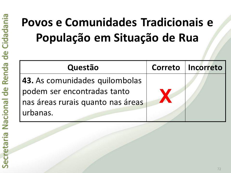 Povos e Comunidades Tradicionais e População em Situação de Rua
