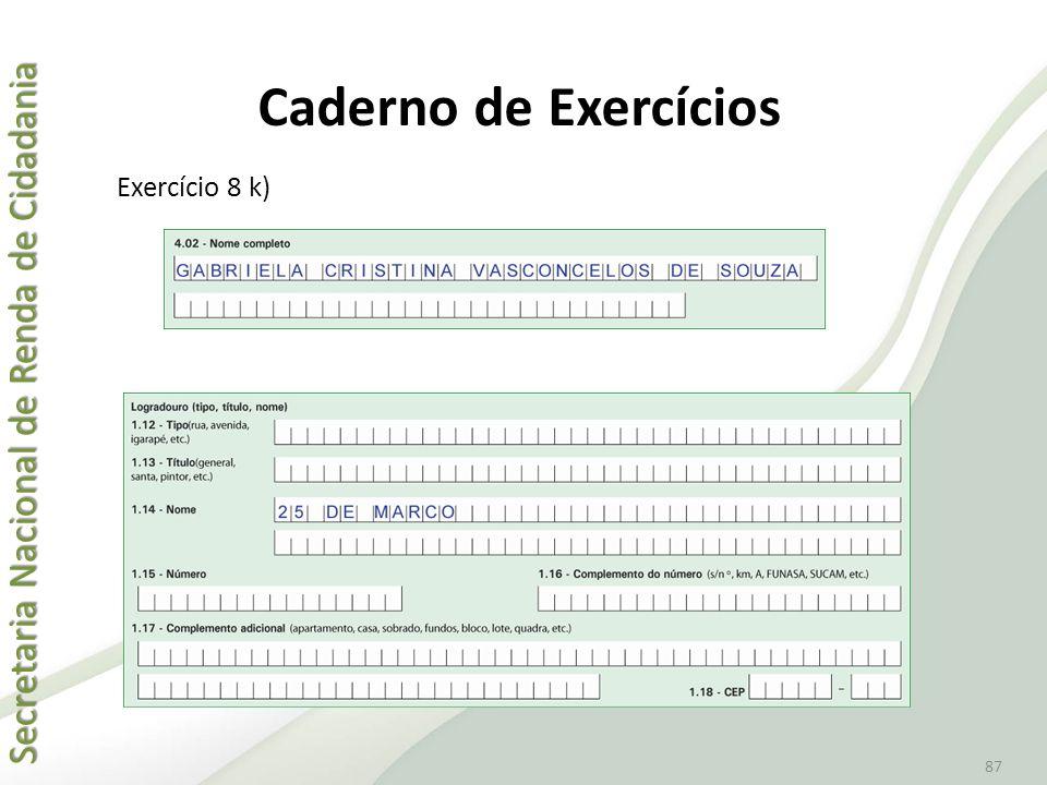 Caderno de Exercícios Exercício 8 k)