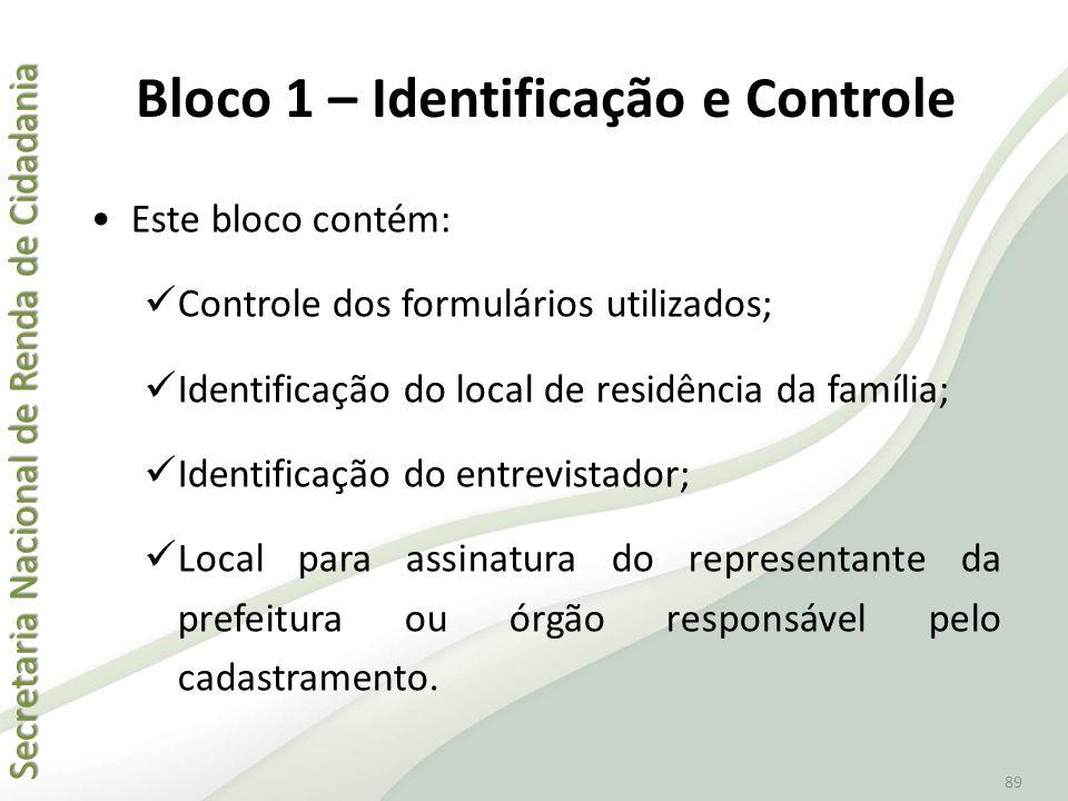 Bloco 1 – Identificação e Controle