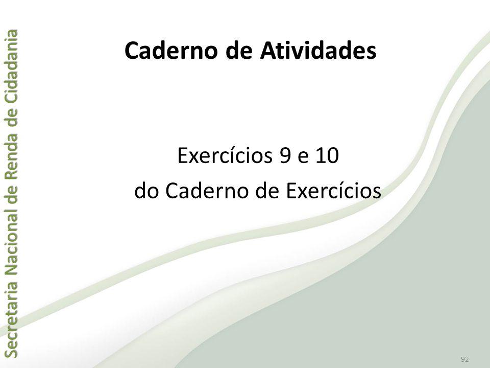 Exercícios 9 e 10 do Caderno de Exercícios