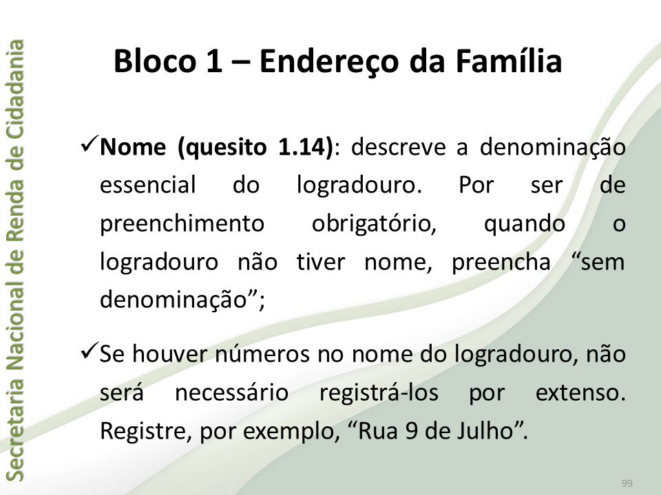 Bloco 1 – Endereço da Família