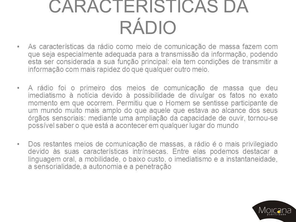 CARACTERÍSTICAS DA RÁDIO