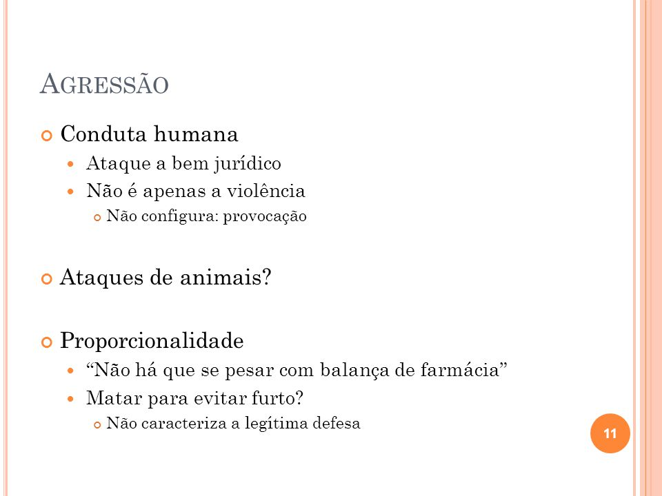 Agressão Conduta humana Ataques de animais Proporcionalidade