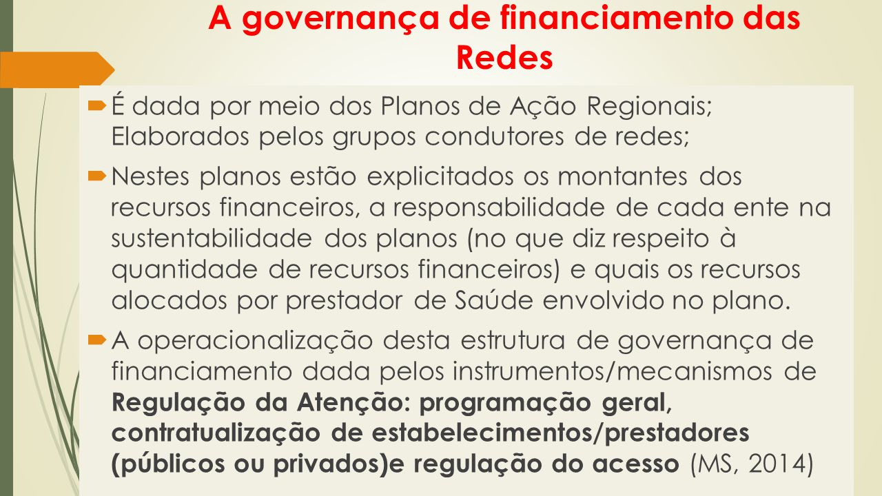 A governança de financiamento das Redes
