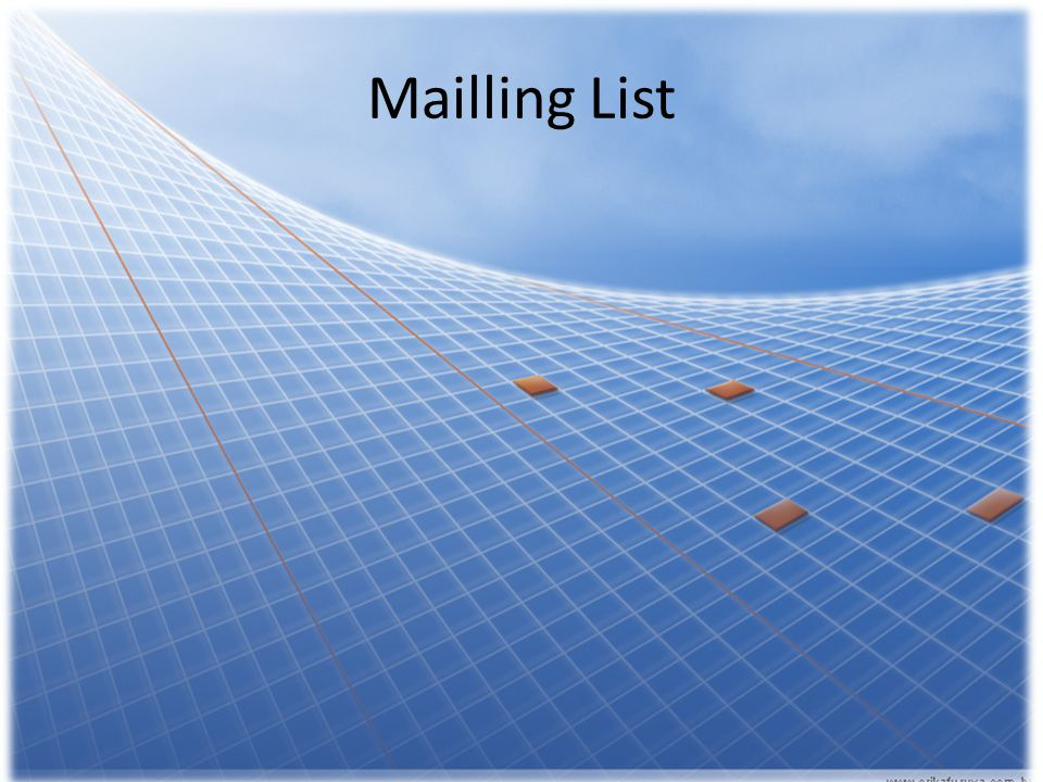 Mailling List