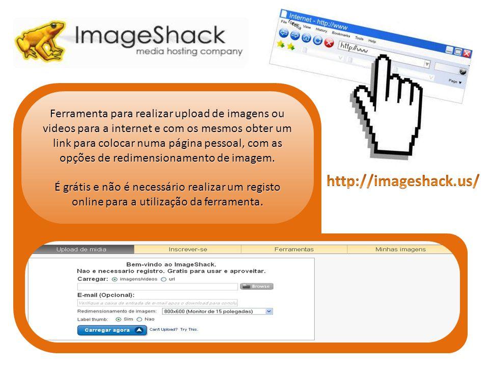 Ferramenta para realizar upload de imagens ou videos para a internet e com os mesmos obter um link para colocar numa página pessoal, com as opções de redimensionamento de imagem.