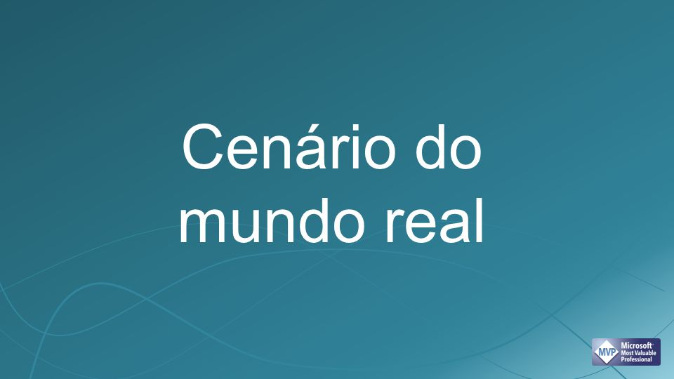 Cenário do mundo real