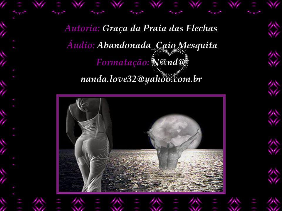 Autoria: Graça da Praia das Flechas Áudio: Abandonada_Caio Mesquita