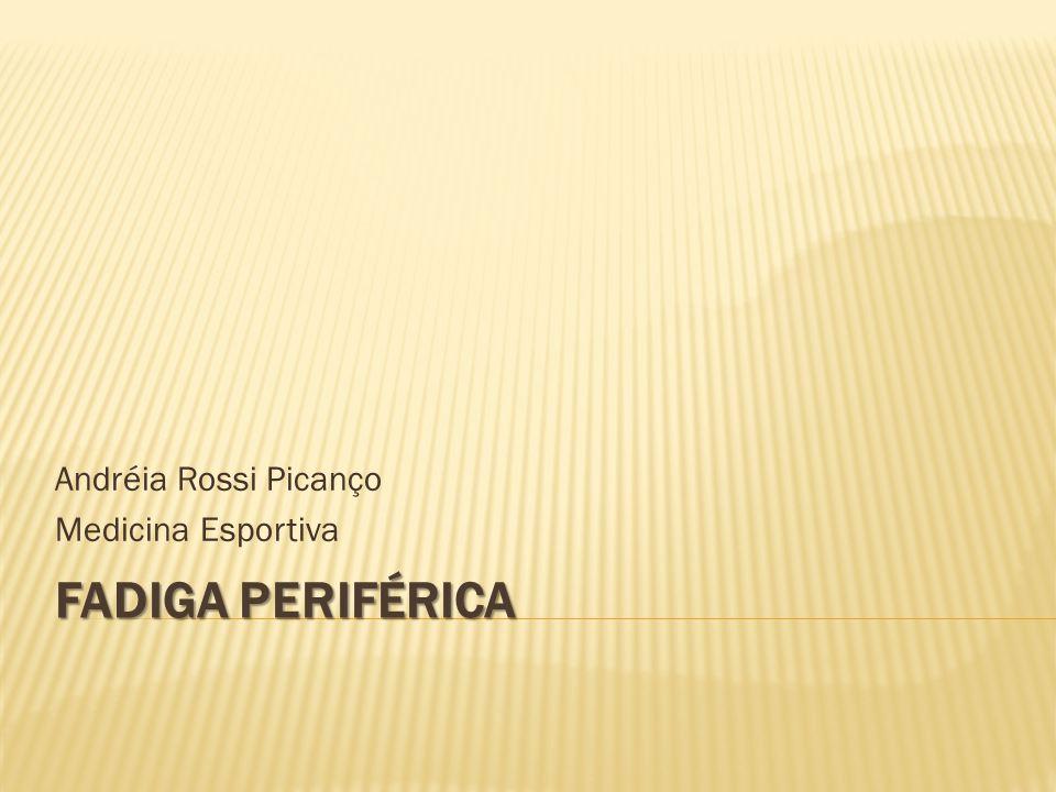 Andréia Rossi Picanço Medicina Esportiva