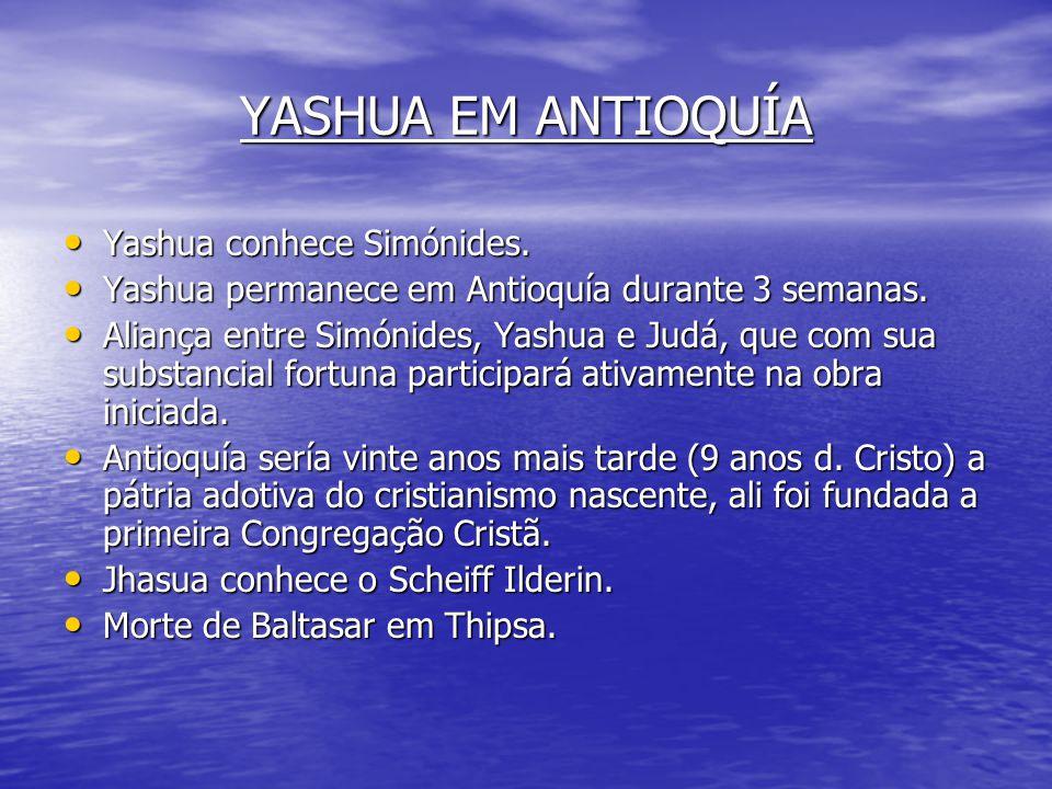 YASHUA EM ANTIOQUÍA Yashua conhece Simónides.