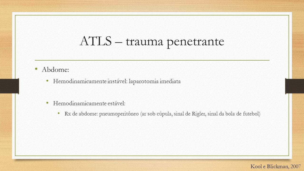 ATLS – trauma penetrante
