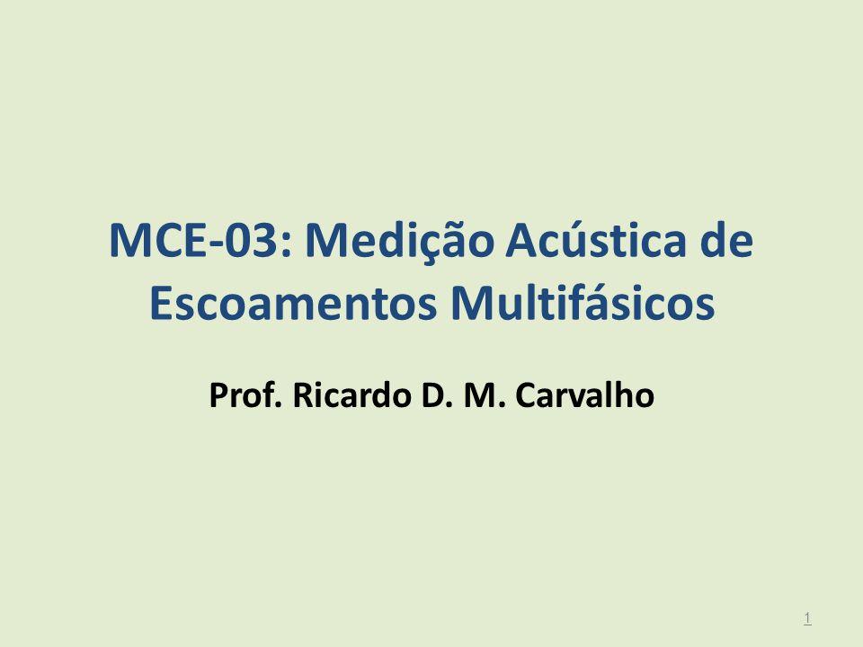 MCE-03: Medição Acústica de Escoamentos Multifásicos