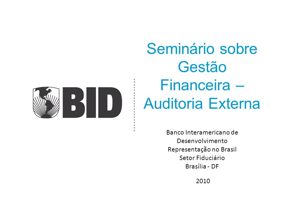 Seminário sobre Gestão Financeira – Auditoria Externa