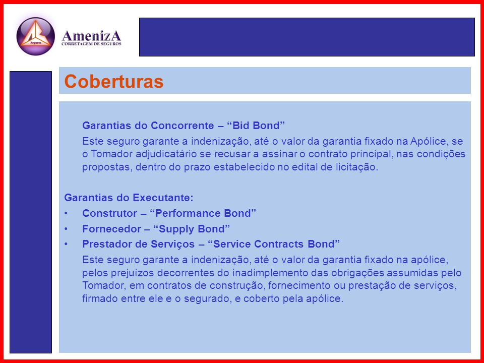 Coberturas Garantias do Concorrente – Bid Bond