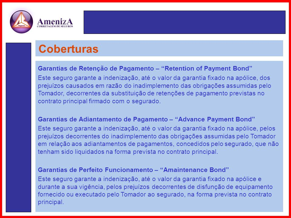 Coberturas Garantias de Retenção de Pagamento – Retention of Payment Bond