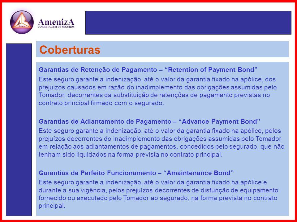 Coberturas Garantias de Retenção de Pagamento – Retention of Payment Bond