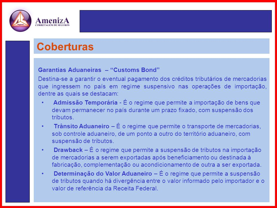 Coberturas Garantias Aduaneiras – Customs Bond