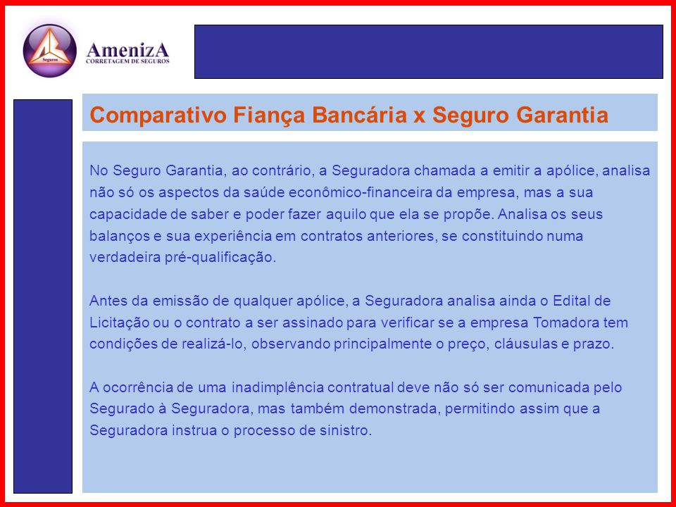 Comparativo Fiança Bancária x Seguro Garantia