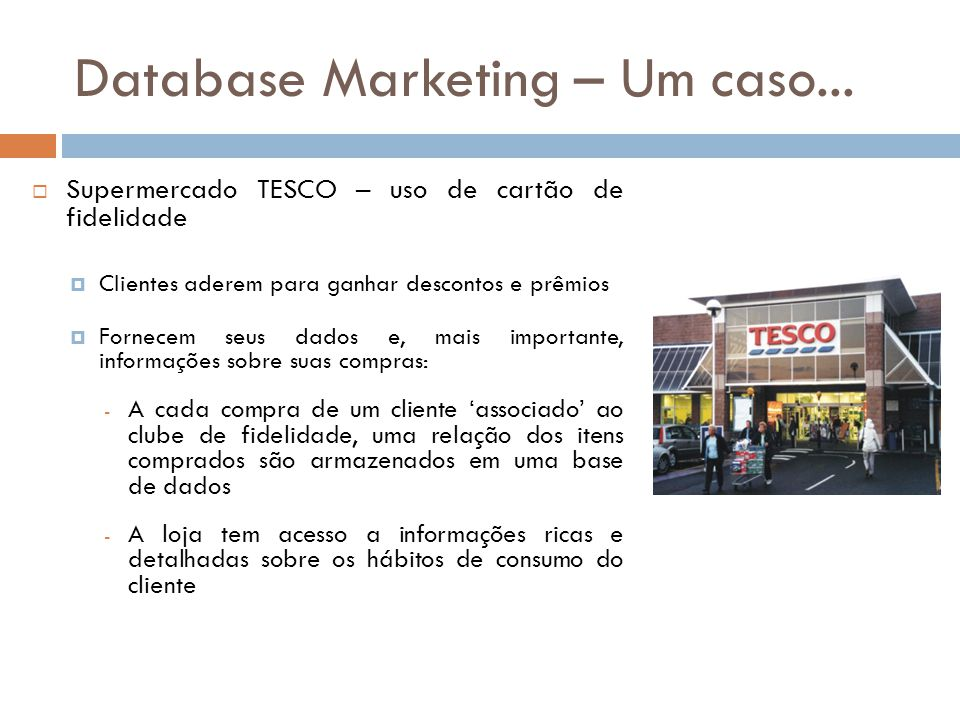 Database Marketing – Um caso...