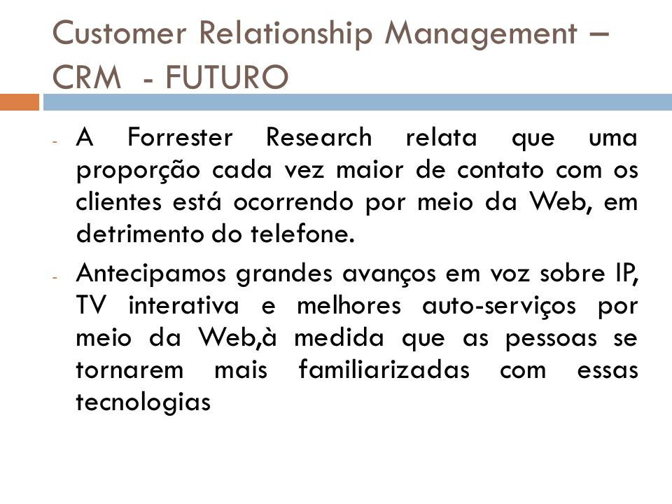 Customer Relationship Management – CRM - FUTURO