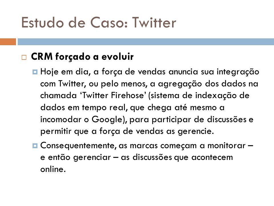 Estudo de Caso: Twitter