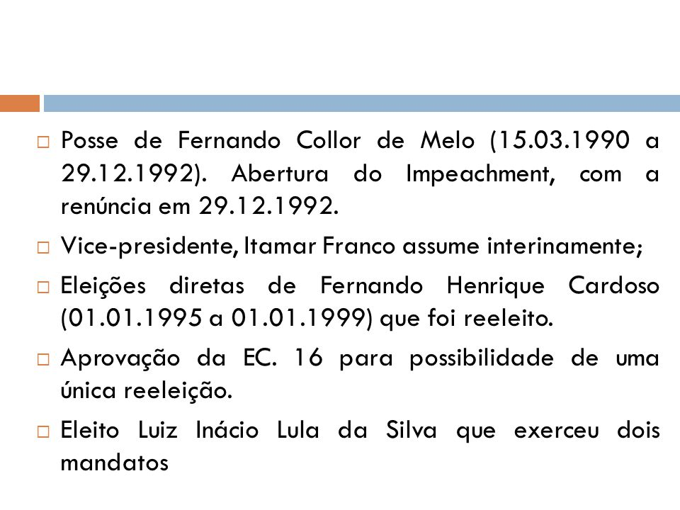 Posse de Fernando Collor de Melo (15. 03. 1990 a 29. 12. 1992)