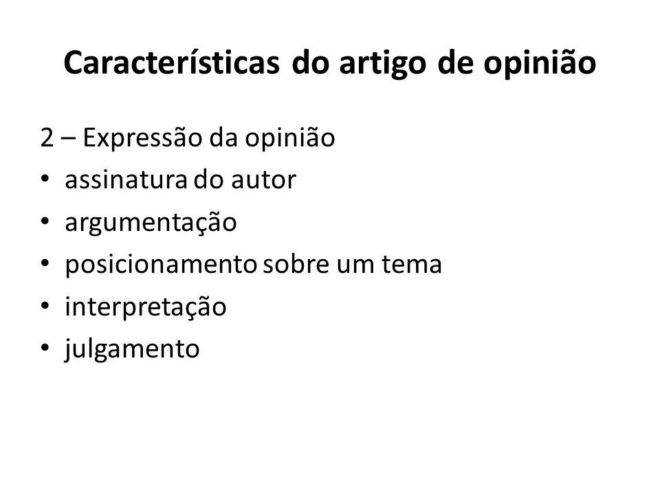 Características do artigo de opinião