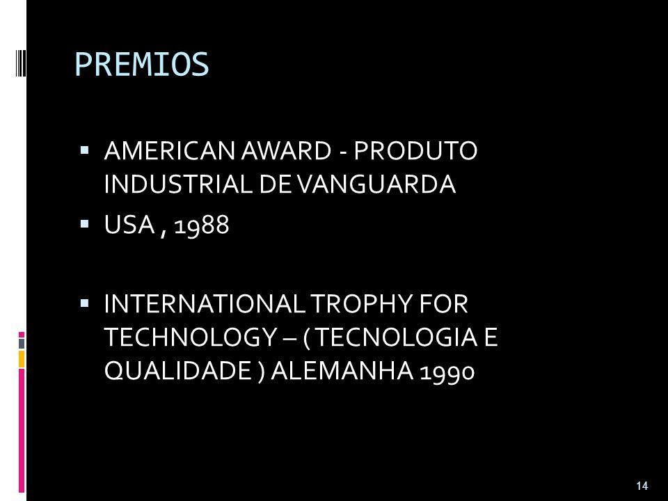 PREMIOS AMERICAN AWARD - PRODUTO INDUSTRIAL DE VANGUARDA USA , 1988
