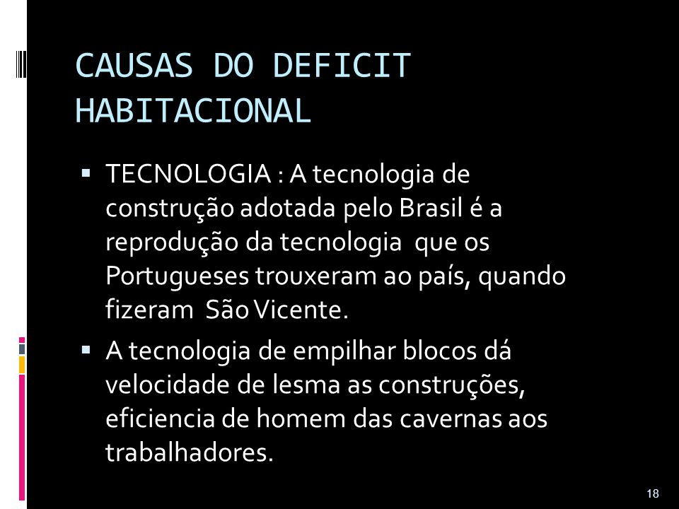 CAUSAS DO DEFICIT HABITACIONAL
