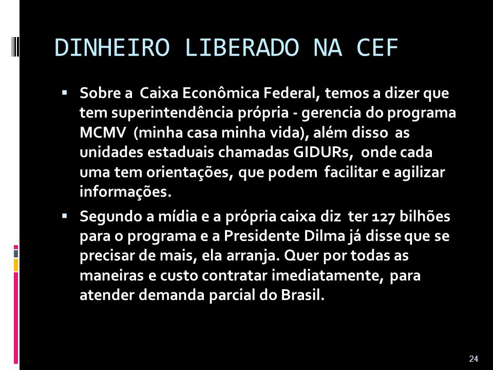 DINHEIRO LIBERADO NA CEF
