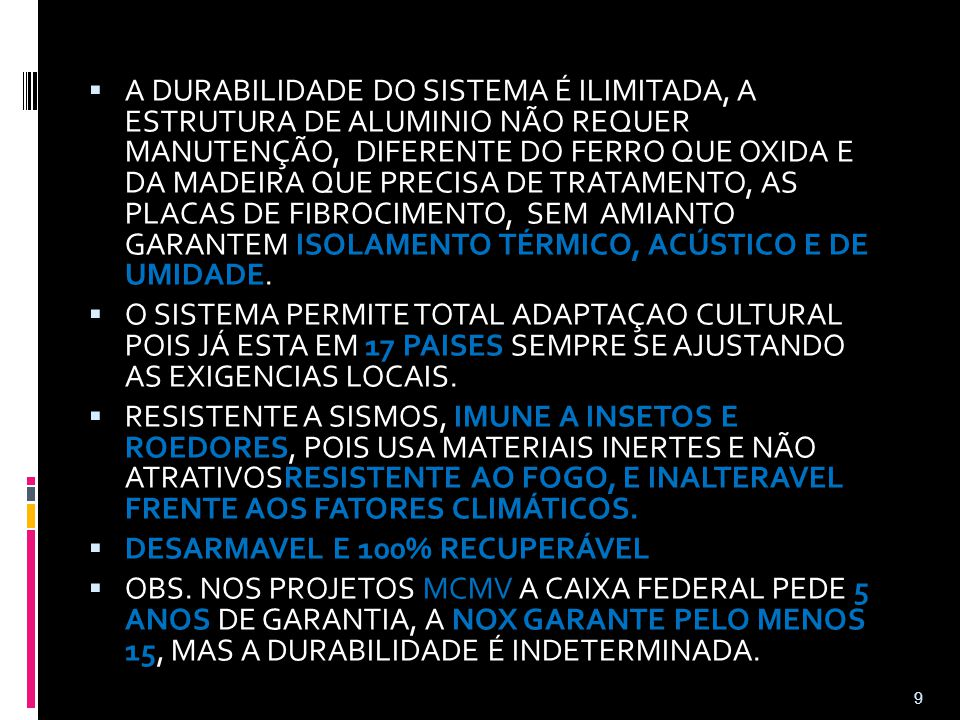 DESARMAVEL E 100% RECUPERÁVEL