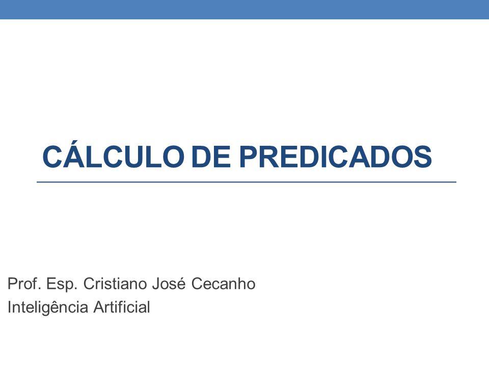 Prof. Esp. Cristiano José Cecanho Inteligência Artificial