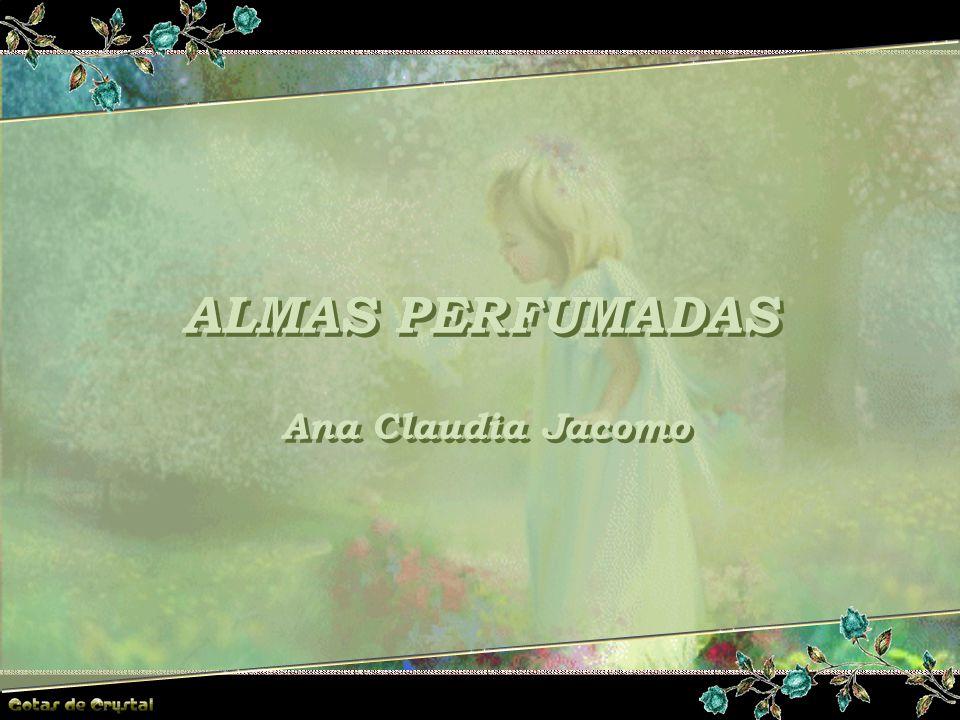 ALMAS PERFUMADAS ALMAS PERFUMADAS ALMAS PERFUMADAS