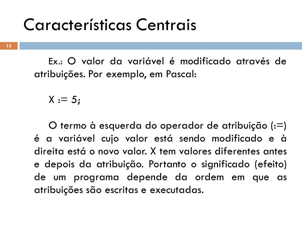 Características Centrais