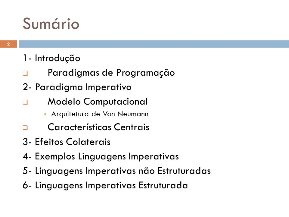 Sumário 1- Introdução Paradigmas de Programação