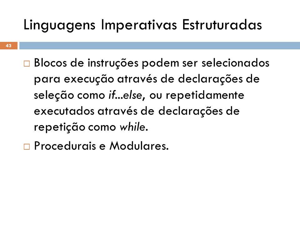 Linguagens Imperativas Estruturadas