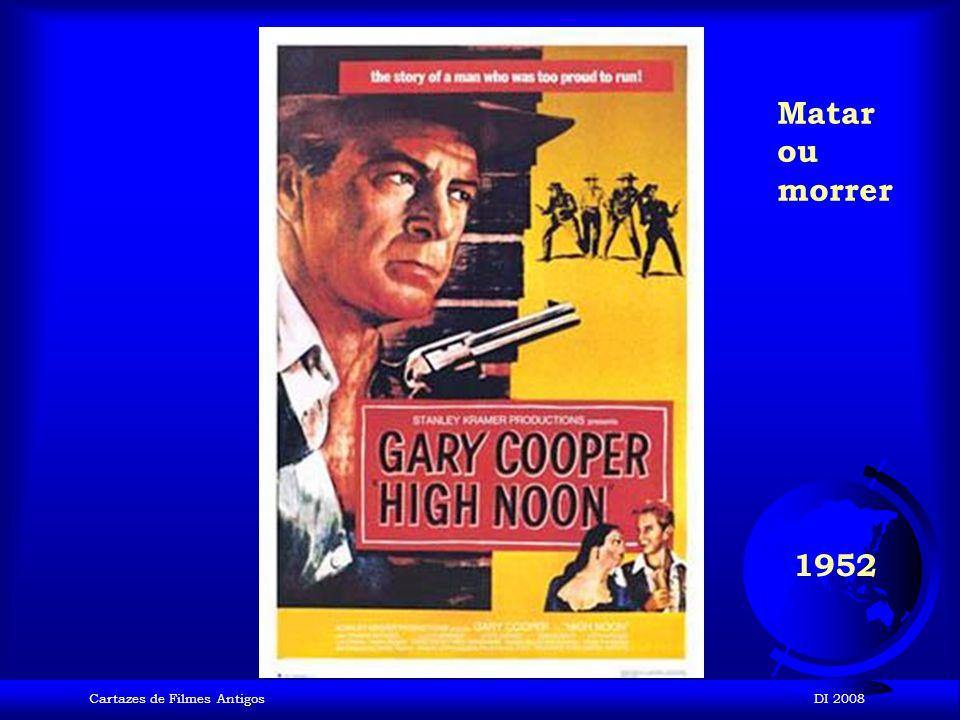 Matar ou morrer 1952 Cartazes de Filmes Antigos DI 2008