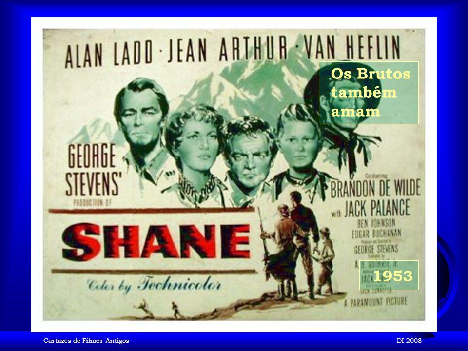 Os Brutos também amam 1953 Cartazes de Filmes Antigos DI 2008