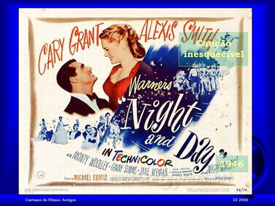 Canção inesquecível 1946 Cartazes de Filmes Antigos DI 2008