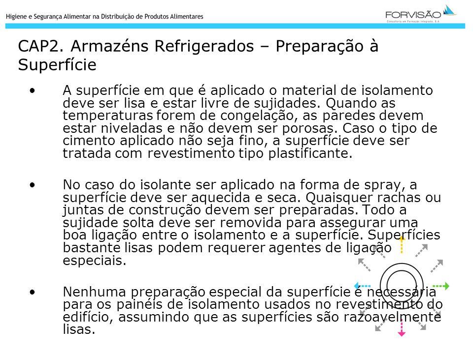 CAP2. Armazéns Refrigerados – Preparação à Superfície
