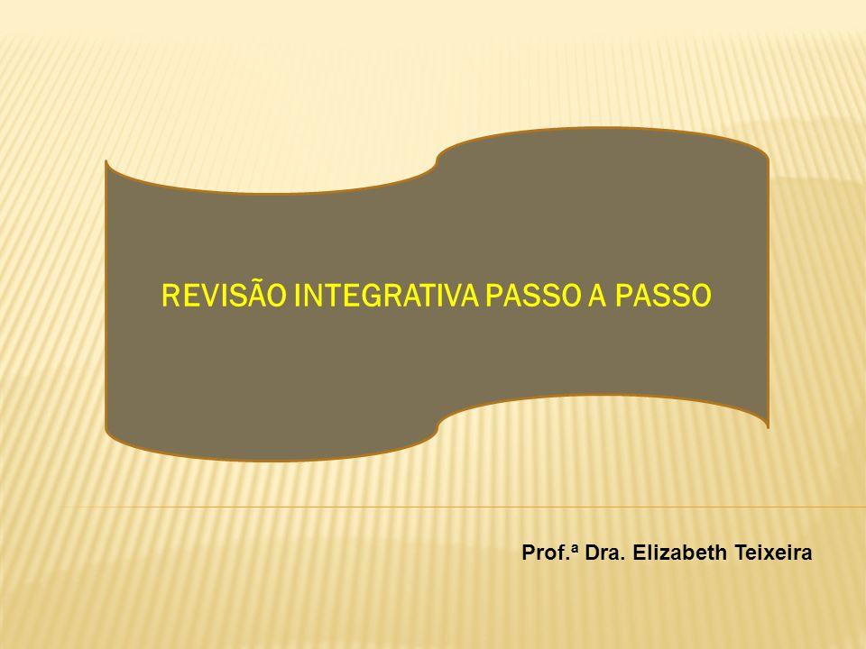 REVISÃO INTEGRATIVA PASSO A PASSO